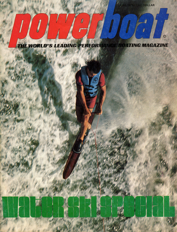 1975_Powerboat_Magazine_Cover_Water_Ski_Spectacular_Mike_Murphy